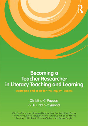 Becoming a Teacher Researcher in Literacy Teaching and Learning