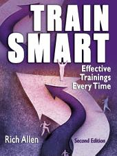 TrainSmart: Effective Trainings Every Time, Edition 2