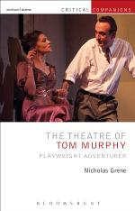 The Theatre of Tom Murphy