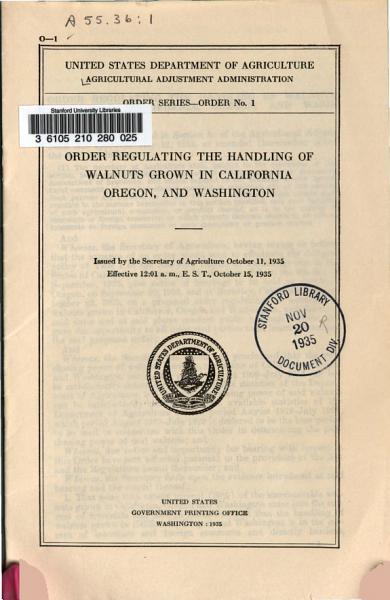 Download Order Regulating the Handling of Walnuts Grown in California  Oregon  and Washington Book