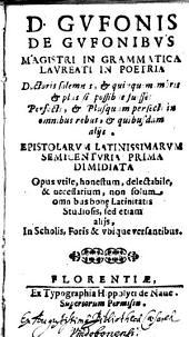 Epistolarvm Latinissimarvm Semicentvria Prima Dimidiata (etc.)