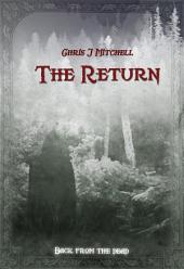 The Return: Back From The Dead