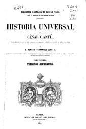 Historia universal: Tiempos antiguos. Tomo Primero, Volumen 1