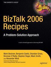 BizTalk 2006 Recipes: A Problem-Solution Approach