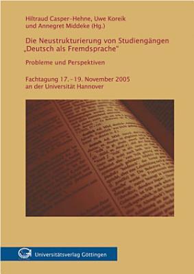 Die Neustrukturierung von Studieng  ngen  Deutsch als Fremdsprache  PDF