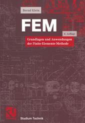 FEM: Grundlagen und Anwendungen der Finite-Elemente-Methode, Ausgabe 4
