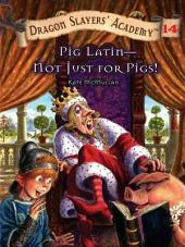 Pig Latin--Not Just for Pigs! #14