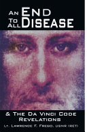 An End to All Disease