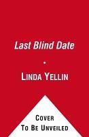 The Last Blind Date PDF