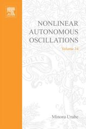 Nonlinear Autonomous Oscillations: Analytical Theory