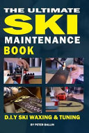 The Ultimate Ski Maintenance Book