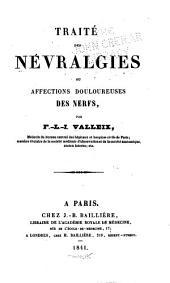 Traité des névralgies ou affections douloureuses des nerfs