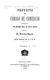 Proyecto de Código de comercio, redactado por encargo del P.E. de la Nación: Volumen 2