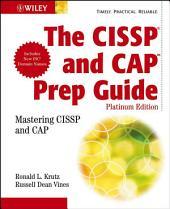 The CISSPÂ and CAP Prep Guide: Mastering CISSP and CAP, Edition 3