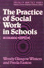 The Practice of Social Work in Schools