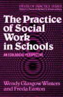 The Practice of Social Work in Schools PDF