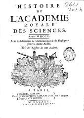 Histoire de l'Académie Royale des Sciences: année MDCCVII avec les mémoires de mathematiques & de physique, pour la même année, tirés des registres de cette Academie