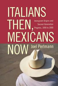 Italians Then  Mexicans Now Book
