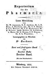 Repertorium für die Pharmacie: Autoren- und Sach-Register zu der ersten und zweiten Reihe des Buchner'schen Repertoriums für die Pharmacie.(Jahrgänge 1815-1848 oder hundert Bände), Band 52