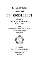 La chronique d'Enguerran de Monstrelet: en deux livres, avec pièces justificatives 1400-1444, Volume6