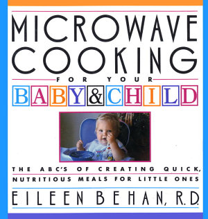 Microwave Cooking for Your Baby   Child