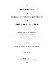 An Introduction to the Critical Study and Knowledge of the Holy Scriptures: Volume 2