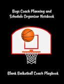 Boys Coach Planning and Schedule Organizer Notebook