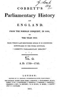Cobbett s Parliamentary History of England from the Norman Conquest in 1066  to the Year 1803  from which Last mentioned Epoch it is Continued Downwards in the Work Entitled   Cobbett s Parliamentary Debates      Book