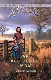 An Accidental Mom: A Wholesome Western Romance