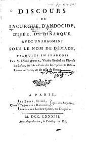 Discours de Lycurgue: d'Andocide, d'Isée, de Dinarque, avec un fragment sous le nom de Démade