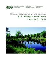 Methods for evaluating wetland condition 13 biological assessment methods for birds.