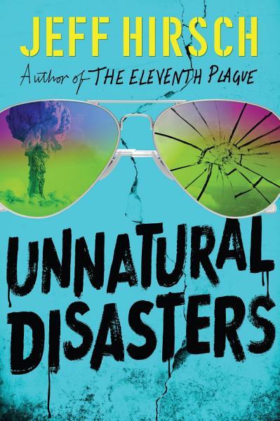 Download Unnatural Disasters Book