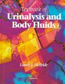 Textbook of Urinalysis and Body Fluids PDF