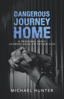 Dangerous Journey Home PDF