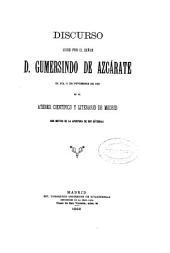 Deberes y responsabilidades de la riqueza: Discurso leído por el Señor D. Gumersindo de Azcárate el día 11 de noviembre de 1892 en el Ateneo Científico y Literario de Madrid con motivo de la apertura de sus cátedras