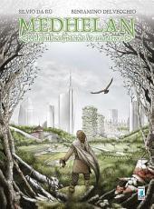 MEDHELAN – A fabulosa história de uma terra