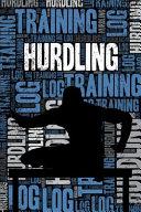 Hurdling Training Log and Diary