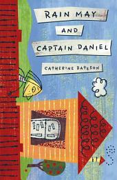Rain May and Captain Daniel