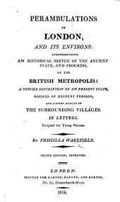 Perambulations in London, and its environs ... Second edition, improved