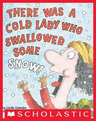 There Was a Cold Lady Who Swallowed Some Snow  PDF