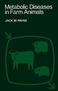 Metabolic Diseases in Farm Animals PDF