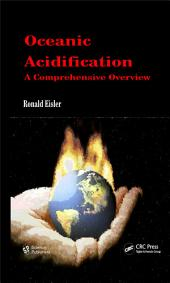 Oceanic Acidification: A Comprehensive Overview