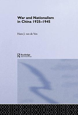 War and Nationalism in China  1925 1945 PDF