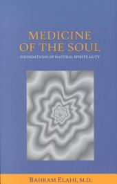 Medicine of the Soul: Foundations of Natural Spirituality