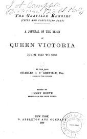 The Greville Memoirs (third and Concluding Part): A Journal of the Reign of Queen Victoria, from 1852 to 1860, Part 3