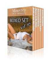 Mounted by a Monster: Boxed Set Volume 16 (Paranormal Erotica)