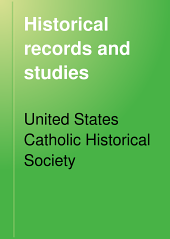 Historical Records and Studies: Volume 15