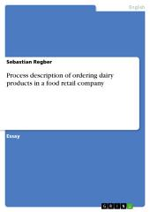 Process description of ordering dairy products in a food retail company