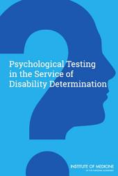 Psychological Testing in the Service of Disability Determination