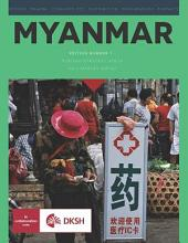 Myanmar Healthcare Report 2013-2014: A Look Into Myanmar's Emerging Healthcare Sector